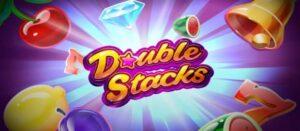 Double Stacks Slot