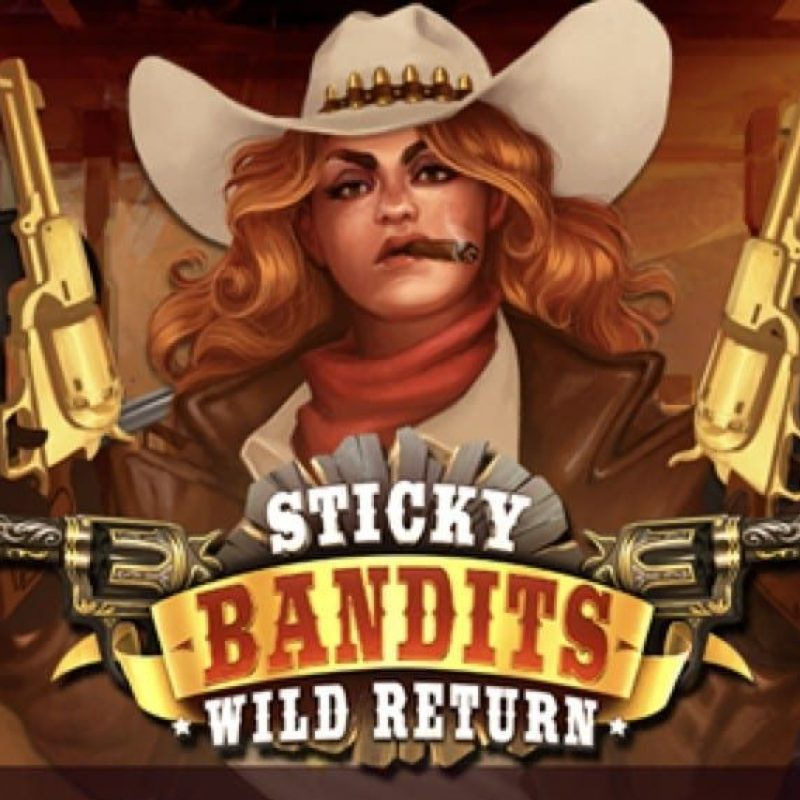 Sticky Bandits Wild Return Slot Review