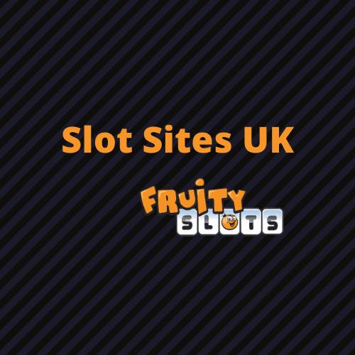 Uk Slot Sites