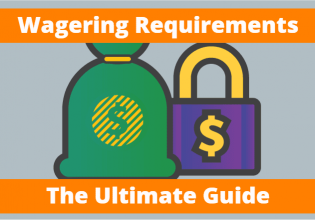 Wagering Requirements Explained!