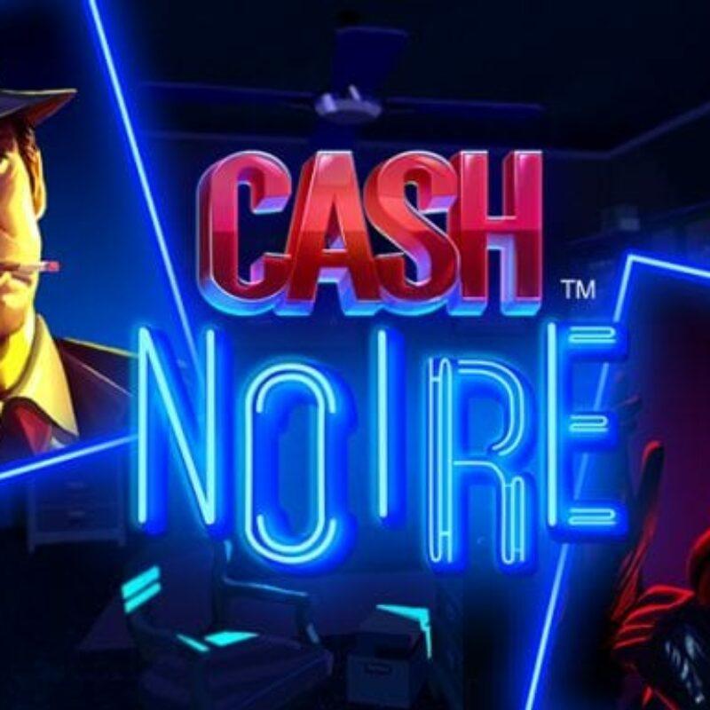 cash noire slot review