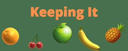 keeping it fruity