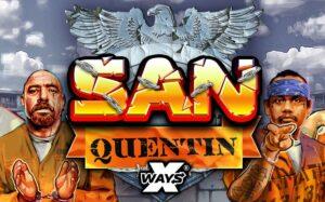 San Quentin xWays Slot