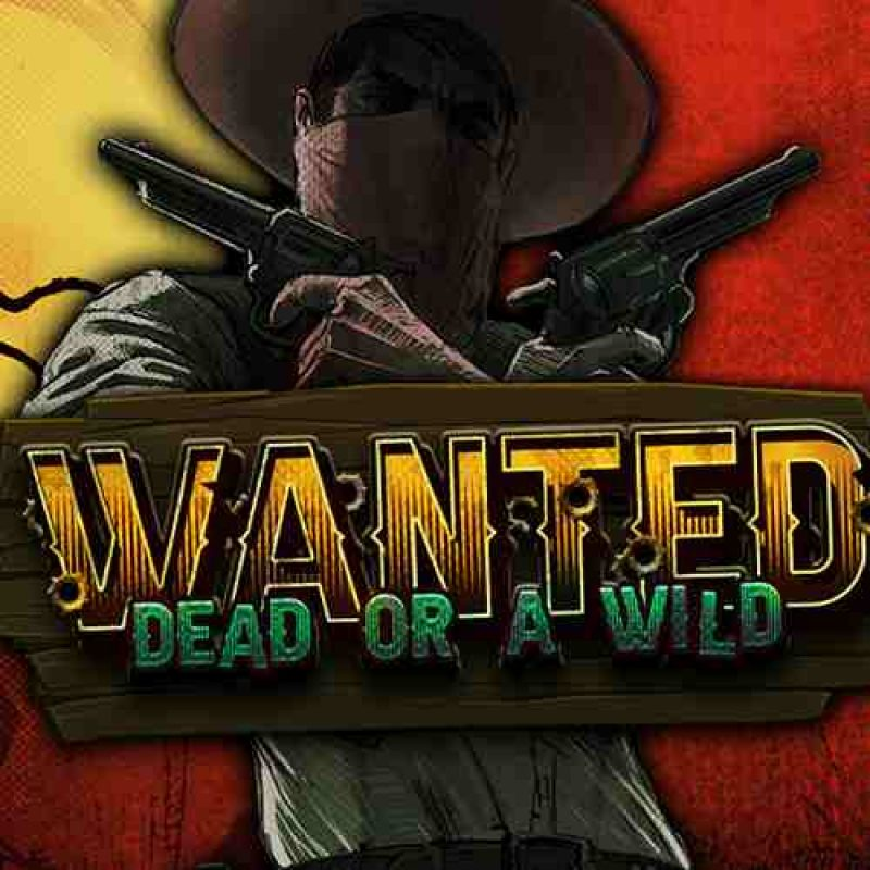 Wanted Dead or A Wild Slot review